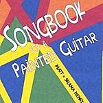 Matt Songbook For A Painted Guitar