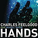 Charles Feelgood Hands
