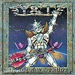 Y&T In Rock We Trust