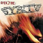 Y&T Open Fire