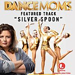 Steve Jablonsky Silver Spoon - Featured Music From Lifetime's Dance Moms