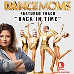 Kaci Brown Back In Time - Featured Music From Lifetime's Dance Moms