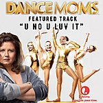 Robbie Nevil U No U Luv It - Featured Music From Lifetime's Dance Moms