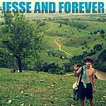 Jesse Jesse And Forever