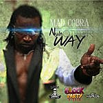 Mad Cobra Nuh Other Way - Single