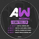 Majesty I Can Tell Ep