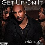 Marvin Lee Get Up On It (Feat. Mare)