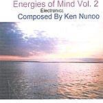 Ken Nunoo Energies Of Mind Vol. 2
