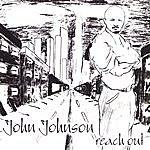 John Johnson Reach Out