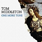 Tom Middleton One More Tune
