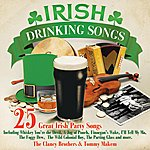 The Clancy Brothers Irish Drinking Songs