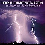 Lightning Amazing Two Hour Midnight Thunderstorm
