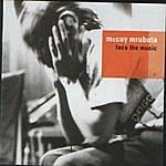 McCoy Mrubata Face The Music