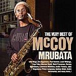 McCoy Mrubata The Very Best Of Mccoy Mrubata