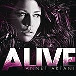 Annet Artani Alive