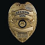 Second Sun We Own The Night