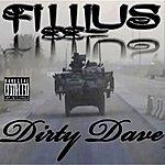 Dirty Dave Fillius