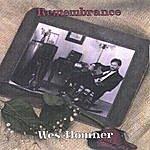Wes Homner Remembrance