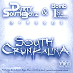 Durty South Boyz South Crunkalina