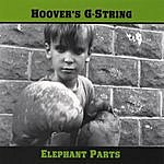 Hoover's G-String Elephant Parts