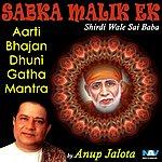 Anup Jalota Sabka Malik Ek - Shirdi Wale Sai Baba - Aarti, Bhajan, Dhuni, Gatha & Mantra