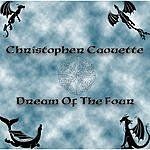 Christopher Caouette Dream Of The Four