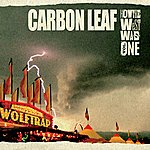 Carbon Leaf How The West Was One