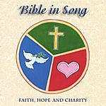 Bible In Song Faith, Hope And Charity