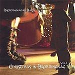 Brobdingnagian Bards Christmas In Brobdingnag, Vol 1