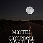 Martin Campbell Adventure