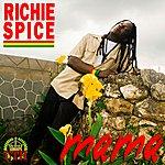 Richie Spice Mama