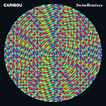 Caribou Swim + Swim Remixes