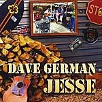 Dave German Jesse