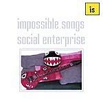 Impossible Songs Social Enterprise