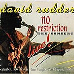 David Rudder No Restriction: The Concert