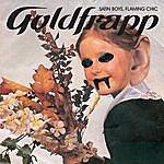 Goldfrapp Satin Boys, Flaming Chic