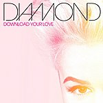 Diamond Download Your Love