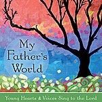 David Huntsinger My Father's World