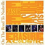 Erasure On The Road To Nashville (Live)