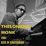 Thelonious Monk Live In Amsterdam 1961