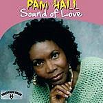 Pam Hall Sound Of Love