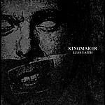 Kingmaker Less Faith