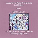 Danny De Can Concerto For Piano And Orchestra In G Minor