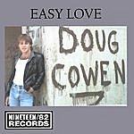 Doug Cowen Easy Love