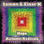Lemon Hope / Autumn Radicals