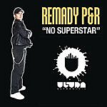 Remady No Superstar