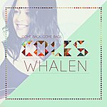 Coles Whalen Come Back, Come Back