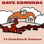 Dave Edmunds '74 Soundtrack Sessions (Ep)