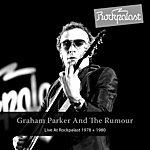 Graham Parker Live At Rockpalast 1978 + 1980 (Grugahalle Essen, 18.10.1980 & Wdr Studio L Cologne, 23.01.1978)