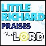 Little Richard Little Richard Praises The Lord